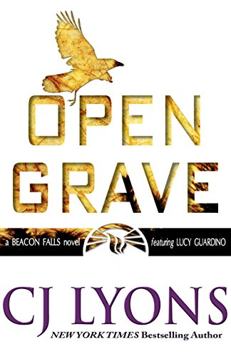 Open Grave: a Beacon Falls Thriller featuring Lucy Guardino (Beacon Falls Cold Case Mysteries Book 3) (Challenges Of Being A Female Police Officer)