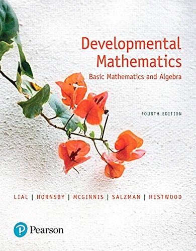 Developmental Mathematics: Basic Mathematics and Algebra (4th Edition)