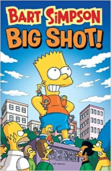 Book Bart Simpson - Big Shot (Simpsons) by Matt Groening (2013-04-12)