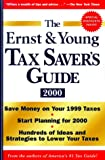 The Ernst & Young Tax Saver's Guide 2000