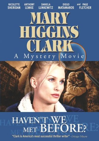 Mary Higgins Clark: Haven't we Met Before from Lions Gate Home Ent.