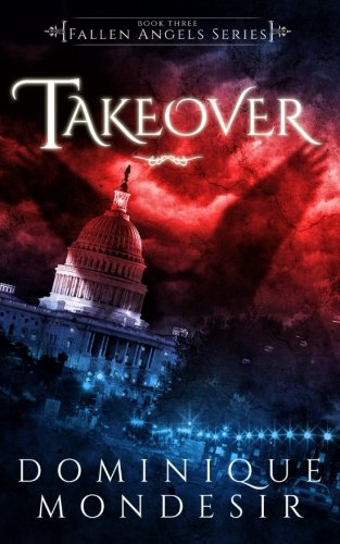 Takeover: Fallen Angels Book 3 (Volume 3)