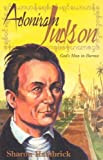 Adoniram Judson: God's Man in Burma