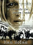 img - for If I Should Die Before I Wake book / textbook / text book