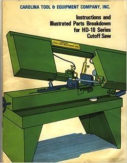 Carolina hd10 bandsaw instruction parts manual download