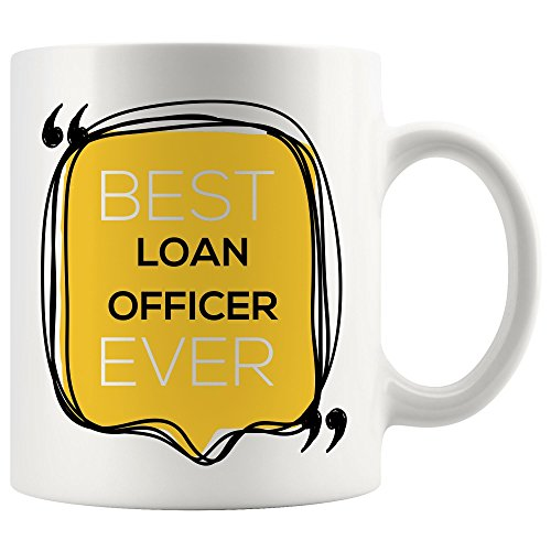 Loan Officer Mug Coffee Cup - Loans Funny World Best Loan Officer Ever Gift Mom Dad Graduation Future Retirement Retired