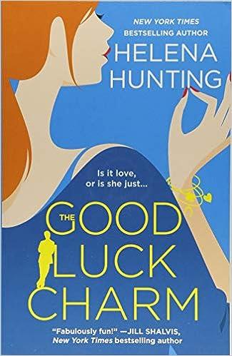 Amazon Fr The Good Luck Charm Helena Hunting Livres