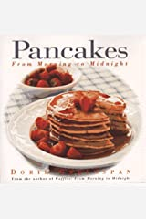 Pancakes: From Morning to Midnight Paperback
