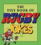 Tiny Book of Rugby Jokes, Edward Phillips, 0007152612