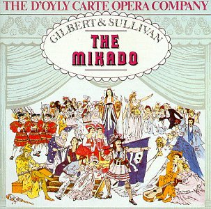 Gilbert & Sullivan: The Mikado