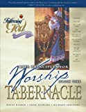 img - for Life Principles for Worship from the Tabernacle (Following God Discipleship Series) book / textbook / text book