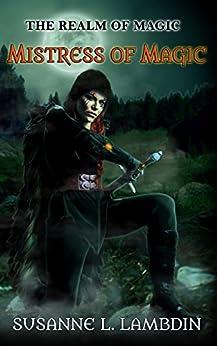 Mistress of Magic (Realm of Magic Book 2) by [Lambdin, Susanne L.]