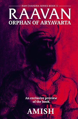 Raavan (A Preview): Orphan of Aryavarta by [Tripathi, Amish]