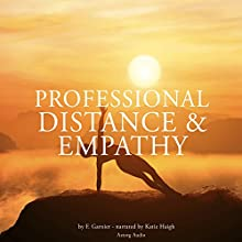 Professional distance and empathy Audiobook by Frédéric Garnier Narrated by Katie Haigh