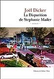 La Disparition de Stephanie Mailer: Roman (FALL.LITTERAT.)