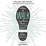 Born to Walk: The Transformative Power of a Pedestrian Act | Dan Rubinstein