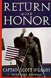 Return with Honor, Scott O'Grady and Jeff Coplon, 0385483309