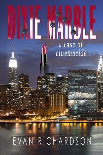 Download Dixie Marble: a case of cinemacide pdf epub