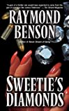 Sweetie's Diamonds, Raymond Benson, 0843958596