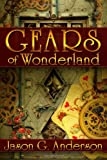 Gears of Wonderland, Jason Anderson, 1466420251
