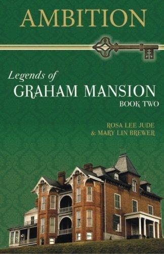 Ambition (Legends of Graham Mansion) (Volume 2) by Rosa Lee Jude (2013-04-15)