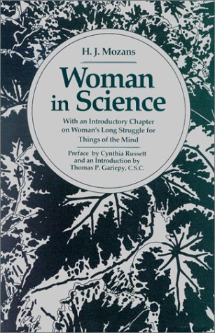 Woman in Science: With an Introductory Chapter on Woman's Long Struggle for Things of the Mind