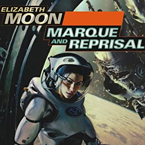 Marque and Reprisal: Vatta's War, Book 2 by Elizabeth Moon