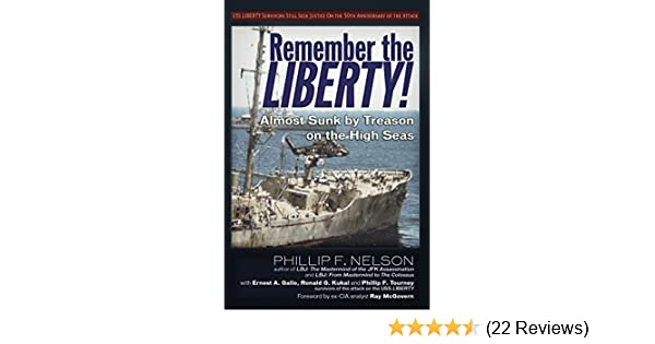 Amazon remember the liberty almost sunk by treason on the amazon remember the liberty almost sunk by treason on the high seas ebook ernest a gallo ronald g kukal phillip f nelson phillip f tourney fandeluxe Gallery