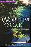 The Worth of a Soul, Steven A. Cramer, 1555171710