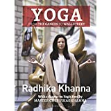 Yoga: From the Ganges to Wall Street