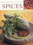 The Complete Guide to Spices, Sallie Morris, 1842158376