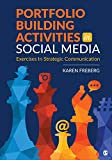 Portfolio Building Activities in Social Media: Exercises in Strategic Communication