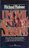 Uncivil Seasons, Michael Malone, 0671658387