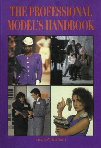 The Professional Model's Handbook