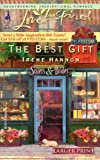The Best Gift, Irene Hannon, 037381206X