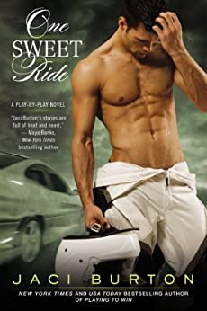 One Sweet Ride (A Play-by-Play Novel Book 6) by [Burton, Jaci]