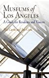Museums of Los Angeles, Ann Cross and Mia Carino, 1594160279