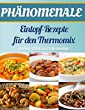 img - for Ph nomenale Eintopf-Rezepte f r den Thermomix (German Edition) book / textbook / text book