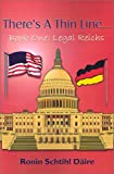 img - for There's a Thin Line...: Book One: Legal Reichs (Bk. 1) book / textbook / text book