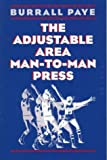 img - for The Adjustable Area Man-To-Man Press book / textbook / text book