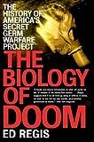 THE BIOLOGY OF DOOM: America's Secret Germ Warfare Project