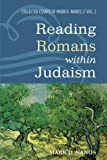 Reading Romans within Judaism: Collected Essays of