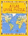 Atlas Livre puzzle : Avec six cartes illustrées en puzzle par Thawley