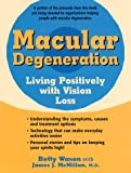 img - for Macular Degeneration : Living Positively with Vision Loss book / textbook / text book