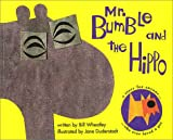 Mr. Bumble and the Hippo, Bill Wheatley, 1888683104