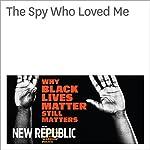 The Spy Who Loved Me | Tony Horwitz