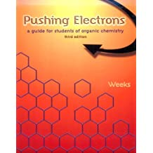 Pushing Electrons: A Guide for Students of Organic Chemistry, 3rd