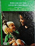 Who Am I in the Lives of Children?, Feeney, Stephanie, 0675213207