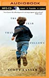 Front cover for the book The Year That Follows by Scott Lasser