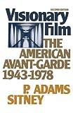 Visionary Film, P. Adams Sitney, 0195024869